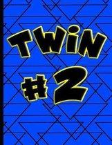 Twin #2
