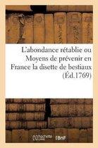 L'abondance retablie ou Moyens de prevenir en France la disette de bestiaux