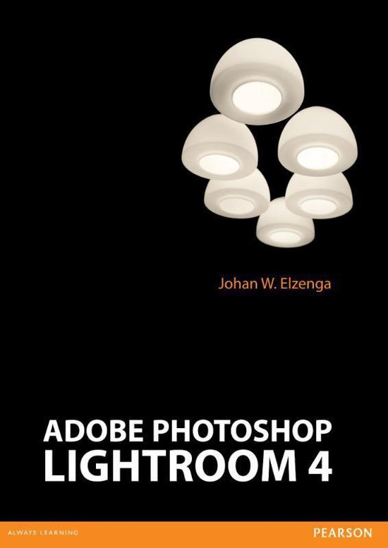 Adobe Photoshop Lightroom 4 - Johan W. Elzenga   Fthsonline.com