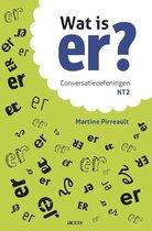 Boek cover Wat is er? Conversatieoefeningen NT2 van Martine Pirreault