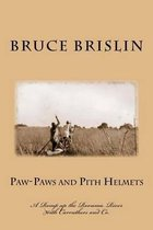 Paw-Paws and Pith Helmets