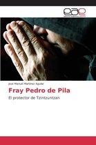 Fray Pedro de Pila
