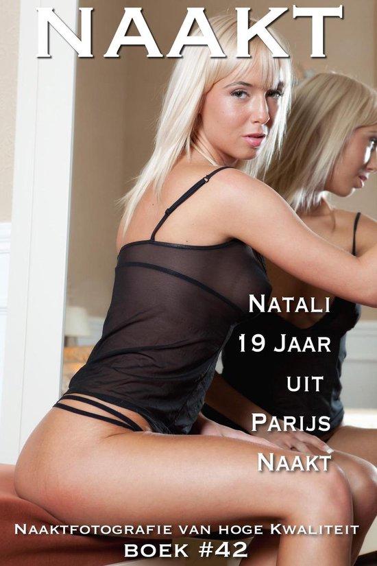 Naakt 42 - Naakt Boek #42, Natali 19 Jaar uit Parijs Naakt - Sylvia Favour |