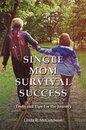 Single Mom Survival Success