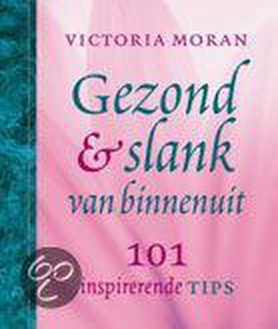 Gezond En Slank Van Binnenuit - Victoria Moran |