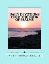 Boek cover Daily Devotions from the Book of Psalms van Mr James Thomas Lee Jr