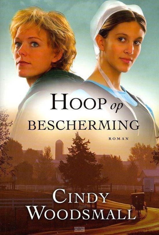 Hoop Op Bescherming - Cindy Woodsmall |