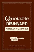 The Quotable Drunkard