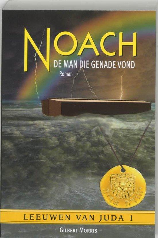 Noach De Man Die Genade Vond - Gilbert Morris  