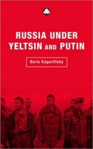 Russia Under Yeltsin and Putin