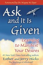 Boek cover Ask and It Is Given van Esther Hicks,Jerry Hicks (Onbekend)