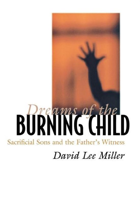 Omslag van Dreams of the Burning Child