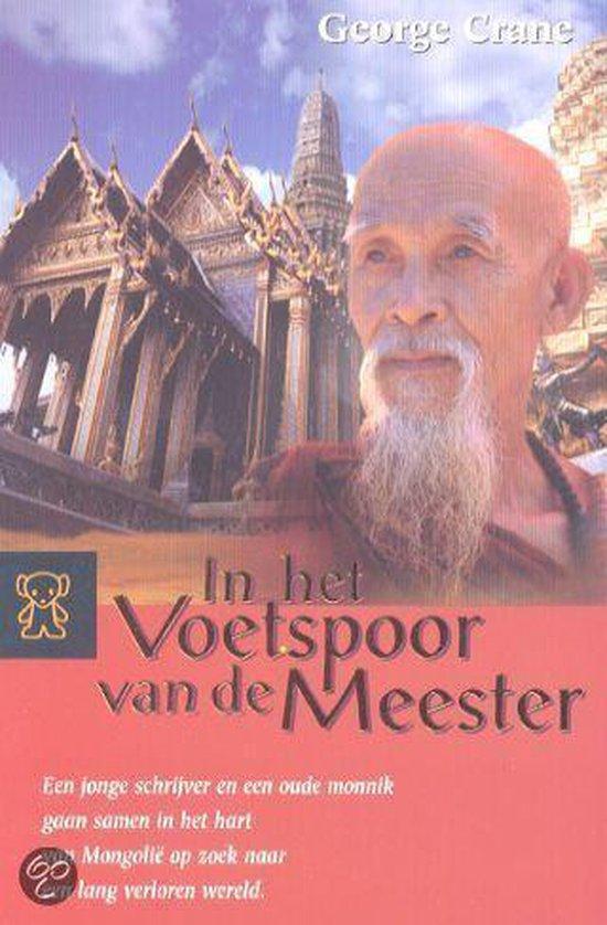 In Het Voetspoor Van De Meester - George Crane |