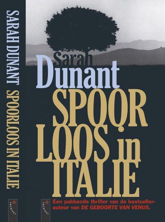 Spoorloos in Italie - Sarah Dunant  
