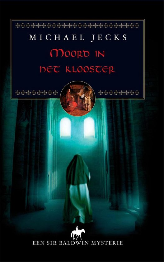 Moord in het klooster - Michael Jecks  
