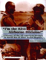 I'm the 82nd Airborne Division!