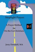 Stoplight Prayer