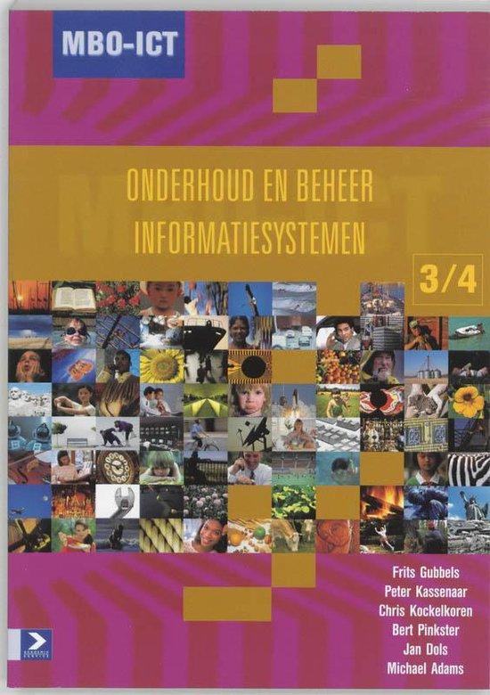MBO-ICT Onderhoud en Beheer Informatiesystemen, niveau 3/4 - F. Gubbels |