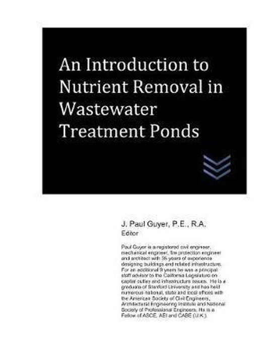 An Introduction to Nutrient Removal in Wastewater Treatment Ponds