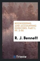 Bookkeeping and Accounting Exercises. Part I; Pp. 3-95