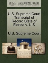 U.S. Supreme Court Transcript of Record State of Florida V. U S