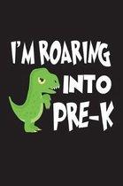 I'm Roaring Into Pre-K