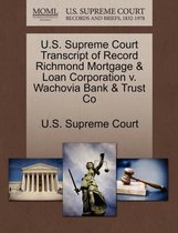 U.S. Supreme Court Transcript of Record Richmond Mortgage & Loan Corporation V. Wachovia Bank & Trust Co