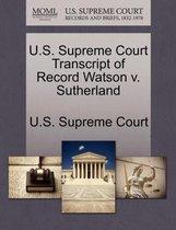U.S. Supreme Court Transcript of Record Watson V. Sutherland