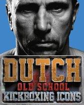 Dutch Old School Kickboxing Icons