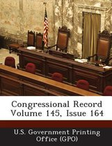 Congressional Record Volume 145, Issue 164