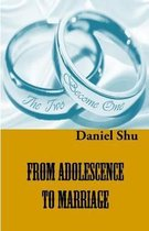 From Adolescence to Marriage