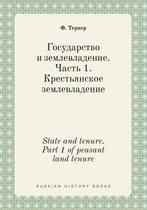 State and Tenure. Part 1 of Peasant Land Tenure