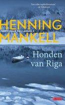 Boek cover Inspecteur Wallander-reeks - Honden van Riga van Henning Mankell (Paperback)