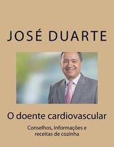 O Doente Cardiovascular