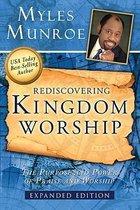 Boek cover Rediscovering Kingdom Worship van Myles Munroe