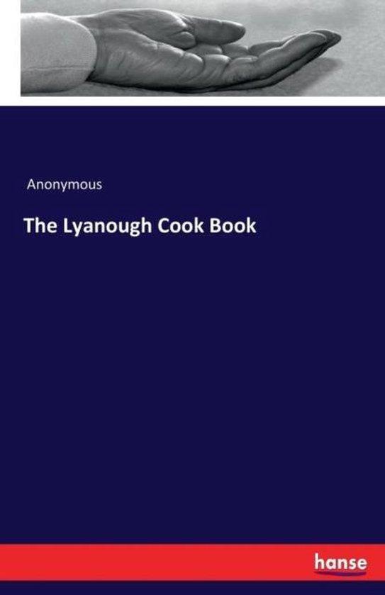 The Lyanough Cook Book