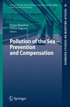 Pollution of the Sea - Prevention and Compensation