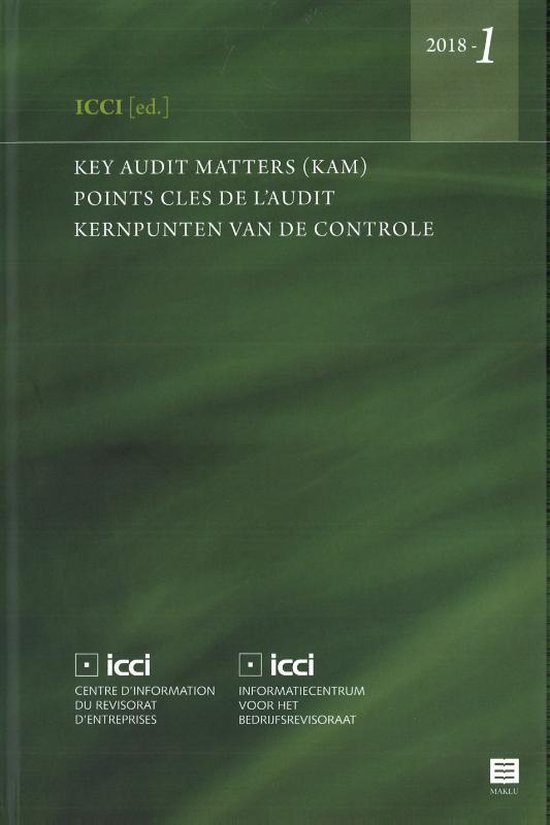 Key Audit Matters (KAM) - Points clés de l'audit - Kernpunten van de controle. 2018-1 2018-1 - A. Gaeremynck pdf epub