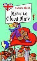 Move to Cloud Nine