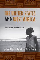 The United States and West Africa - Interactions and Relations