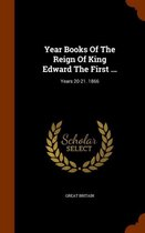 Year Books of the Reign of King Edward the First ...