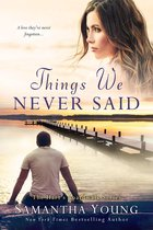 Things We Never Said (Hart's Boardwalk)