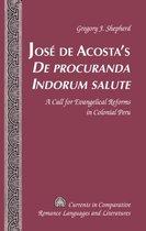 Jose de Acosta's De procuranda Indorum salute