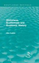Historians, Economists, and Economic History