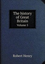 The History of Great Britain Volume 5