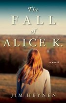 The Fall of Alice K.