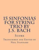 15 Sinfonias for String Trio by J.S. Bach