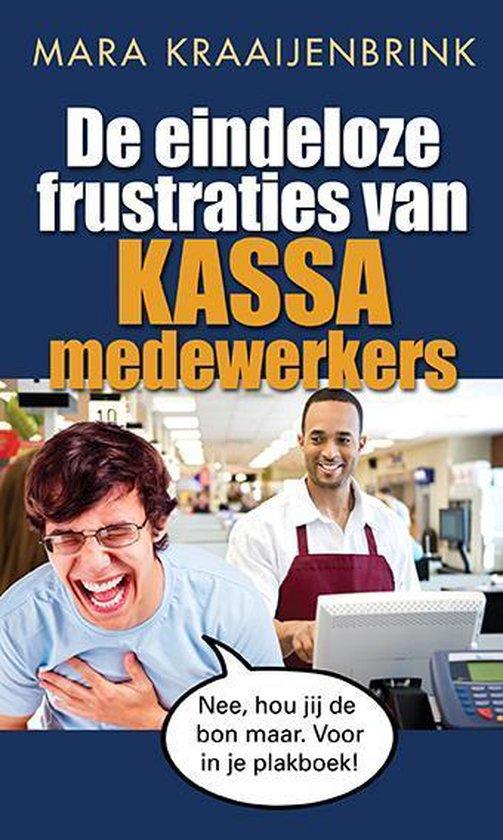 De eindeloze frustraties van kassamedewerkers - Mara Kraaijenbrink  