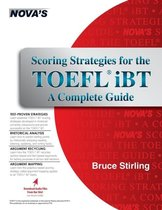 Boek cover Scoring Strategies for the TOEFL IBT a Complete Guide van Bruce Stirling