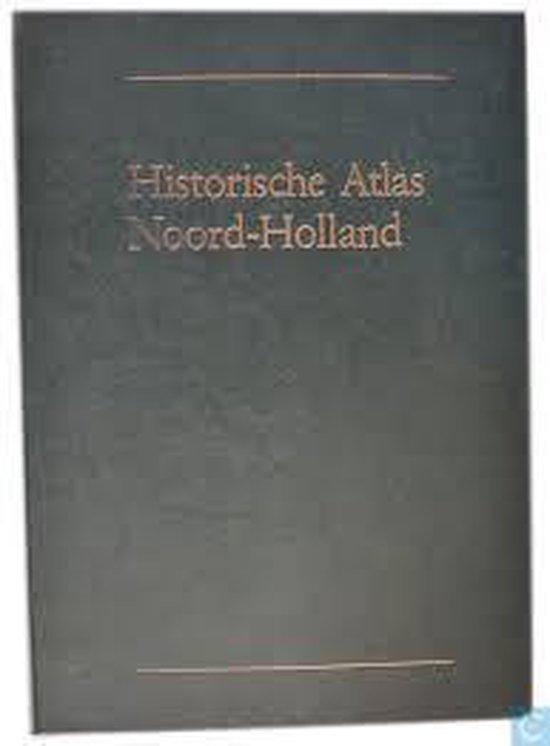 Historische atlas noord-holland - G.L. Wieberdink | Fthsonline.com